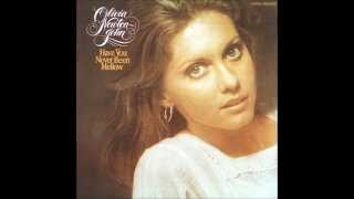 Olivia Newton-John. Have Your Never Been Mellow (1975)