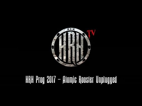 HRH TV - Atomic Rooster Unplugged @ HRH PROG V