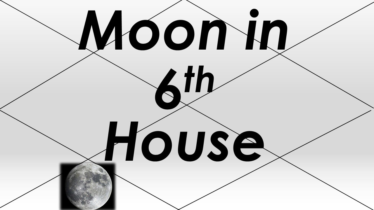 Moon in 6th House (Vedic Astrology)