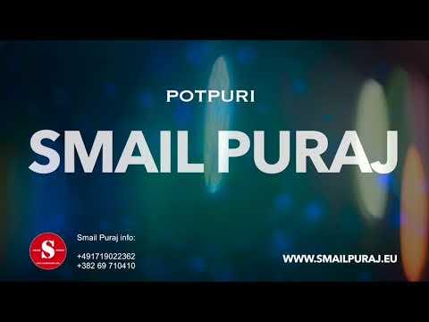 Smail Puraj - POTPURI  (Official Audio)
