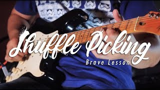 BRAVE LESSON EPS 2 (Shuffle Picking)
