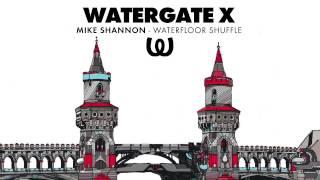 Mike Shannon - Waterfloor Shuffle