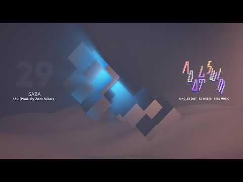 """Saba """"360 (prod. By Zack Villere)"""
