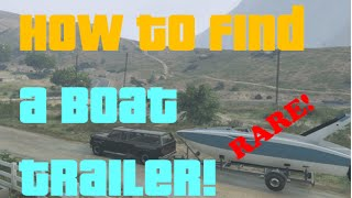 GTA 5 Online: How To Find A Boat Trailer!