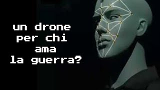 Un drone per chi ama la guerra? - VIDEO