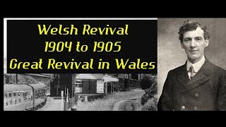 Welsh Revival - A Revival of Anointed, Spirit-Filled Singing in Wales