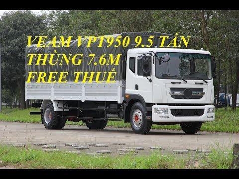 xe tải veam vpt950,veam vpt950 9.5 tấn động cơ cummins - YouTube