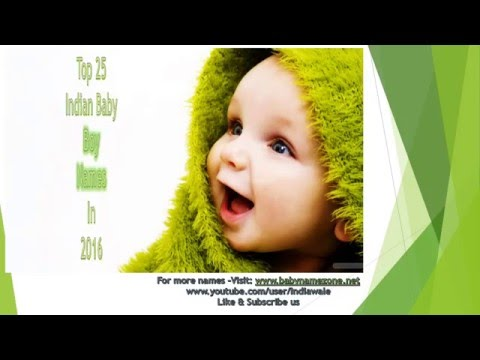 Baby Names 2016, Top 25 Indian Baby Boy Names 2016, Unique, Latest, Special Names, Whatsapp Video