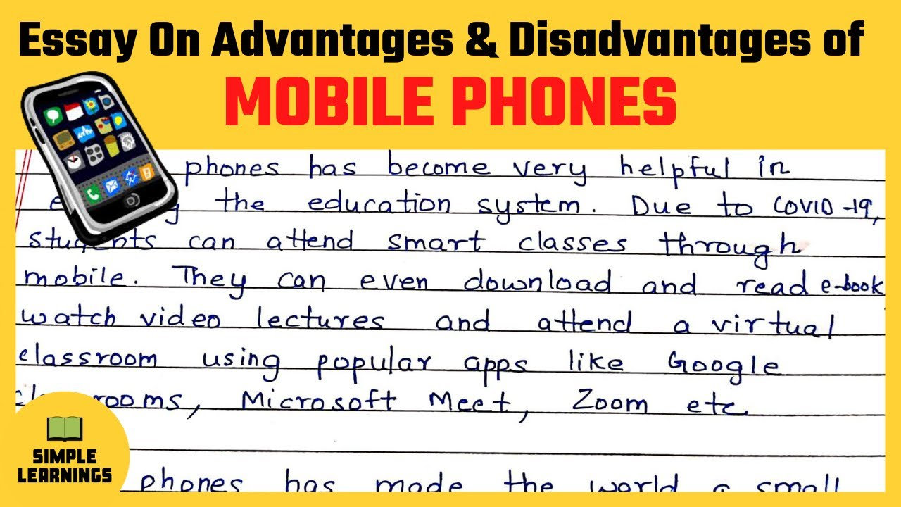 Advantages and disadvantages of mobile phone essay princess diana research paper outline