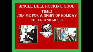 Jingle Bell Rocking Good Time Mark Davis Piano Music 12-25-20
