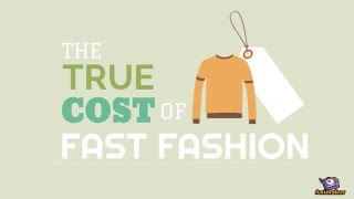 The True Cost of Fast-Fashion