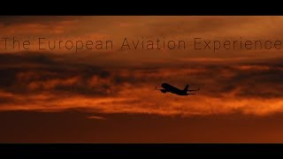 The European Aviation Experience - An Aviation Film