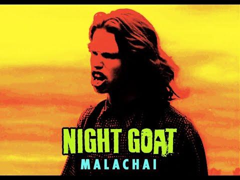Night Goat - Malachai Lyric Video
