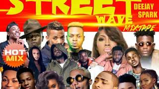 LATEST AUGUST 2018 NAIJA NONSTOP AFRO MIXSTREET WAVE MIXTAPEBY DEEJAY SPARK