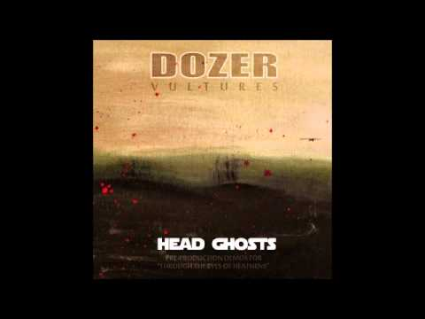 "Dozer ""Head Ghosts"""