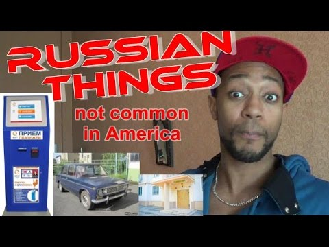 Russian things we do not have in American English.