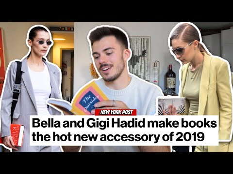 Gigi and Bella Hadid carry books as accessories… so I read them