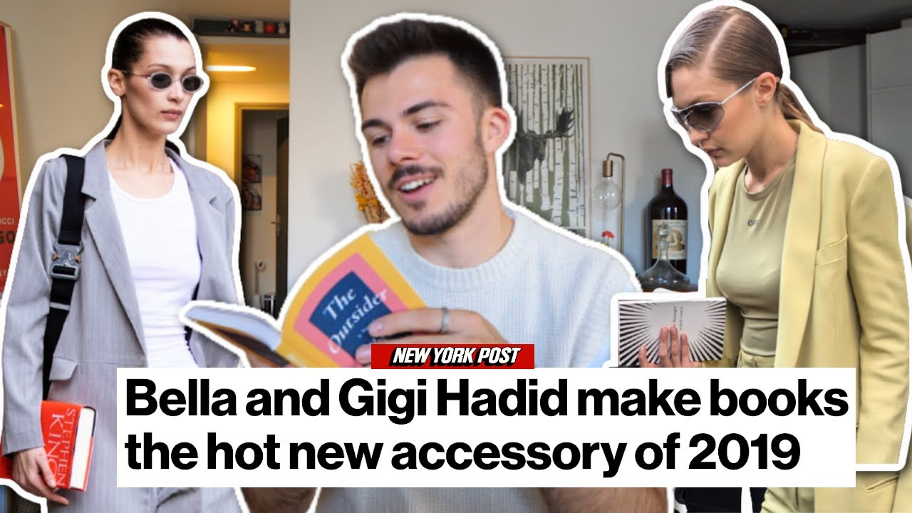 Gigi and Bella Hadid carry books as accessories... so I read them