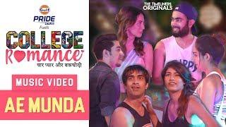 College Romance | Music Video - Ae Munda | The Timeliners