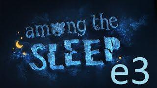 Among the Sleep. Прохождение. Часть 3.