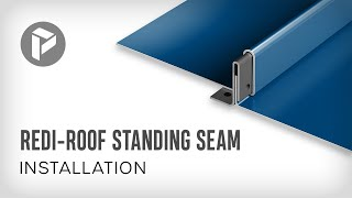 Metal Roofing - How to install Redi-Roof Standing Seam