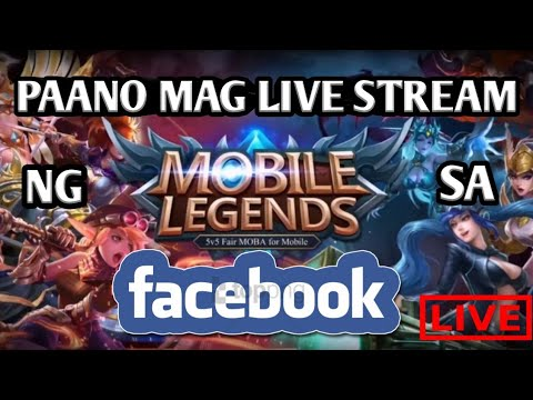 HOW TO LIVE STREAM MOBILE LEGENDS ON FACEBOOK  USING MOBILE PHONE IN TAGALOG