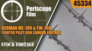 GERMAN ME-109 & FW-190 FIGHTER PILOT GUN CAMERA FOOTAGE vs. AMERICAN B-17s & P-38 LIGHTNING 45334