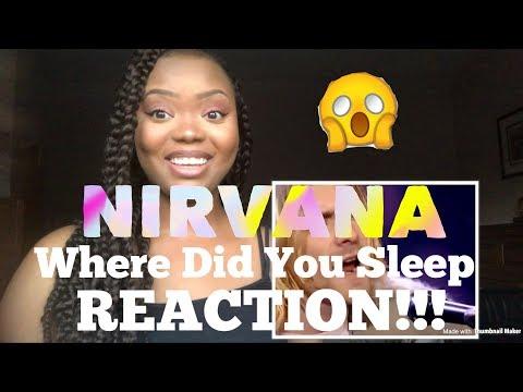 Nirvana- Where Did You Sleep Last Night REACTION!!!