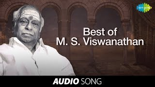 Best of MS Viswanathan | Tamil Movie Audio Jukebox - Vol 3