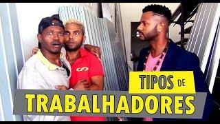 Baixar TIPOS DE TRABALHADORES - Oxe Que Viaje (Humor Baiano)