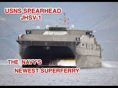 JHSV-1 USNS Spearhead: What kind of ship is the Spearhead? The US Navy's pickup truck of the sea
