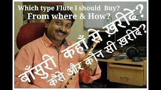 How to Buy Flute , From Where and Which Type flute Should we...