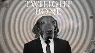 Twilight Bone 🌀😧 | Twilight Zone Pet Parody | Funny Animal Videos