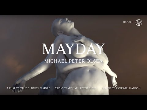 Michael Peter Olsen / Mayday (Official Video)