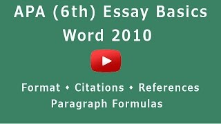 APA Format (6th) - Microsoft Word 2010(How to write a short essay in APA style: formats of headers, running heads, titles, introduction paragraph, thesis, body paragraphs, in-text citations, reference ..., 2014-11-16T15:34:11.000Z)