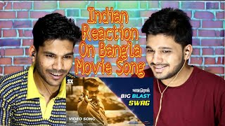 Indian Reaction On SWAG Full Video Song l SHAKIB KHAN  l PASSWORD Movie Power Song l EID 2019