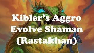 Hearthstone [STANDARD] Kibler's Aggro Evolve Shaman - Kalimos & Cult Master meta! (1080p)