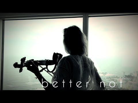 BETTER NOT - LOUIS THE CHILD ft. Wafia |  Violin Cover - Alfiya Glow