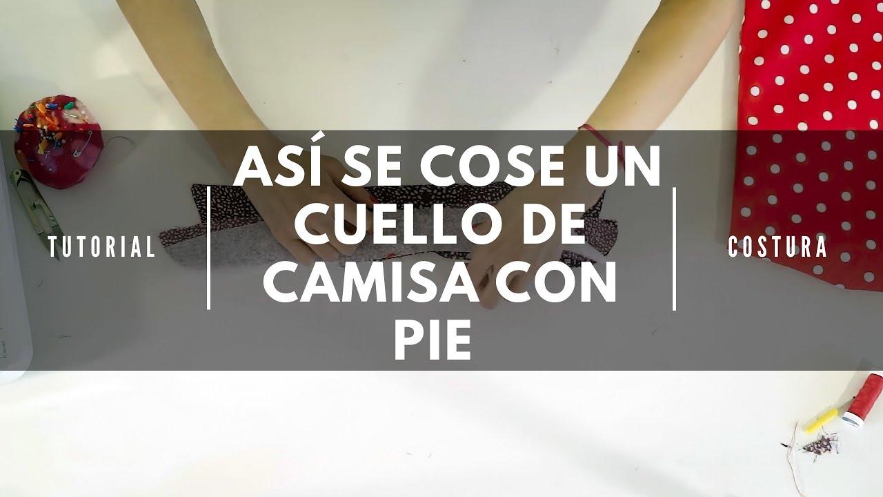 Tutorial de costura: Cuello de camisa con pie - YouTube