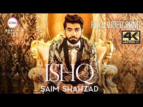 Ishq   Saim Shahzad   Official Video Song   DESIbel Media