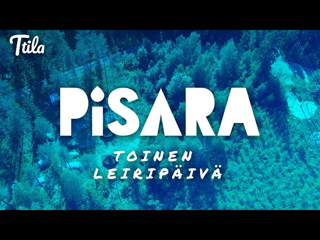 Ttila Goes Pisara - Toinen leiripäivä