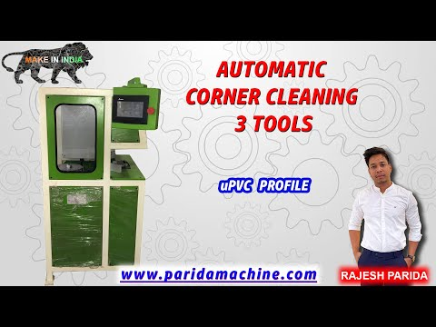 UPVC Window Fabrication CNC Corner Cleaning Machine 3 Tool Cleaning Machine, Indian Manufacturer