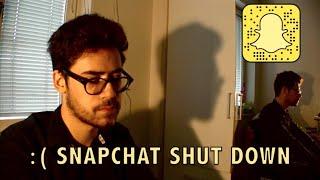 Snapchat Shut Down :(