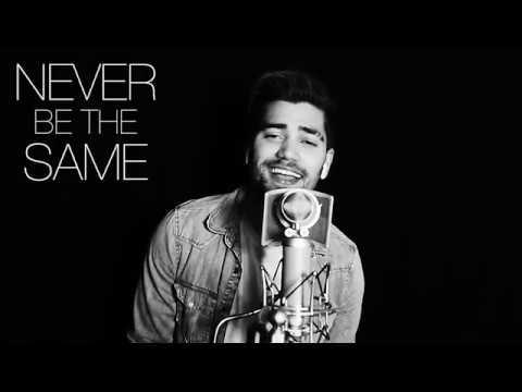 CAMILA CABELLO - NEVER BE THE SAME (Rajiv Dhall Cover)