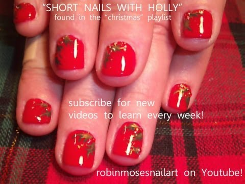 Easy Holly Berry Christmas Design For Short Nails!!!