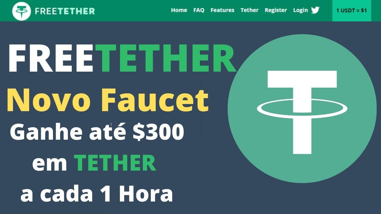FREETETHER Novo Faucet Ganhe até $300 em TETHER a cada 1 Hora