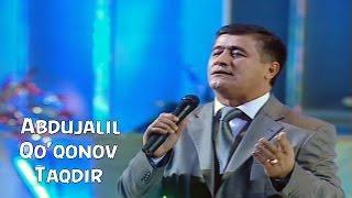 Abdujalil Qo'qonov - Taqdir | Абдужалил Куконов - Такдир