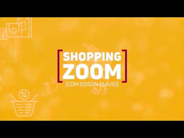 19-03-2021-SHOPPING ZOOM COM EDSON FLÁVIO