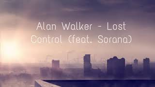 [305.64 KB] Alan Walker - Lost Control (feat. Sorana) [Different World Album Preview]