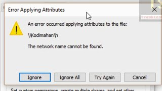 an error occurred applying attributes to the file the network name cannot be found windows 10